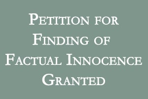 Petition for Factual Innocence Petition for Finding of Factual Innocence